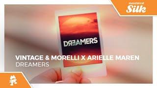Vintage & Morelli x Arielle Maren - Dreamers [Monstercat Release]