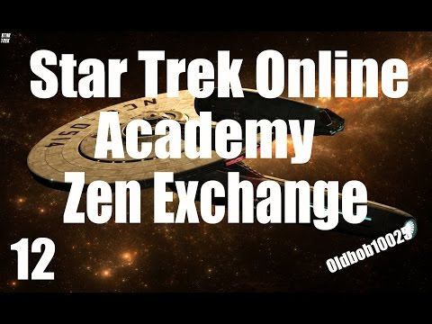 Star Trek Online Academy (How To Use The Zen Exchange)