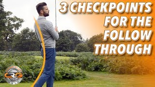 3 CHECKPOINTS FOR YOUR FOLLOW THROUGH