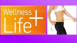 Велнес Лайф Плюс    Wellness Life +
