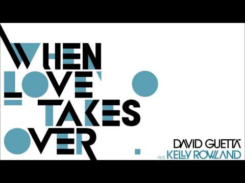 David Guetta feat. Kelly Rowland - When Love Takes Over (New Club Mix) mp3