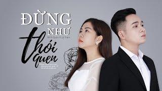 Đừng Như Thói Quen Cover By Lê Trâm & Minh Quân