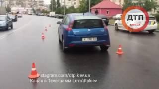 23.06.2017 ДТП КИЕВ РАДУНСКАЯ СИТРОЕН ДЕВУШКА  2