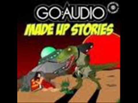 Go Audio - Made Up Stories.