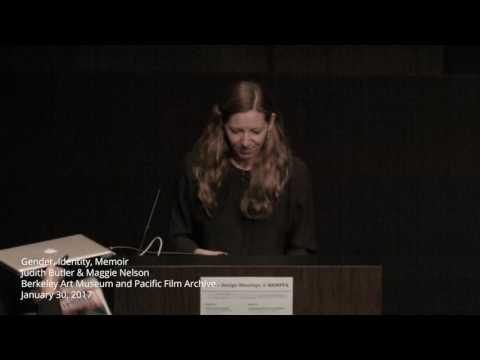 Judith Butler and Maggie Nelson: Gender, Identity, Memoir