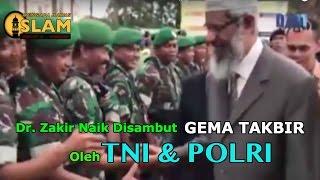 Dr  Zakir Naik Disambut Gema Takbir Oleh TNI Dan Polri || Sambutan Di Pesantren Gontor