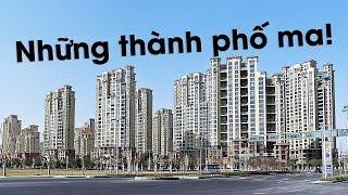 Số Lượng Đáng Kinh Ngạc Các Thành Phố Ma Tại Trung Quốc | Trung Quốc Không Kiểm Duyệt