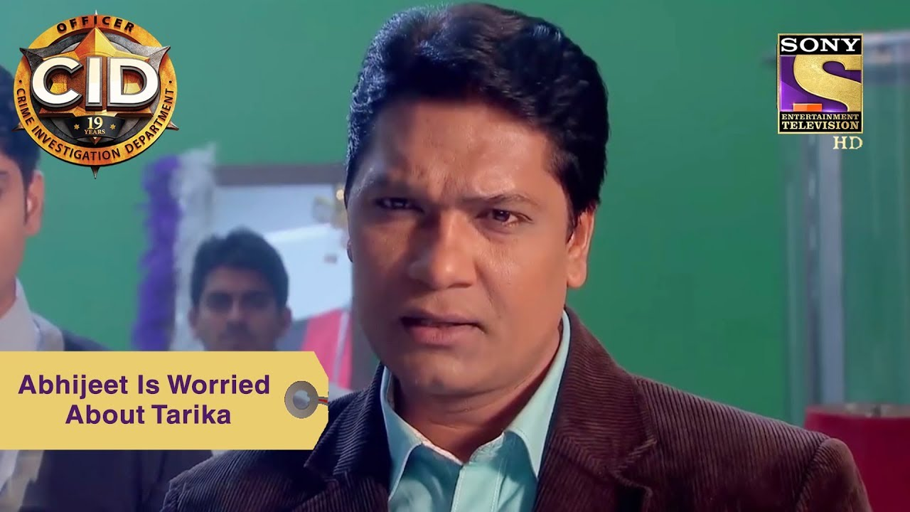Your Favorite Character | Abhijeet Is Worried About Tarika