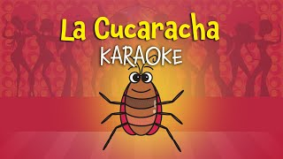 La Cucaracha [English version for children] (instrumental - lyrics video for karaoke)