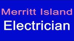 Merritt Island FL Residential Electrician   407-298-1412   Merritt Island Electricians
