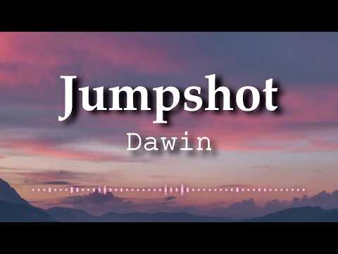 Dawin - Jumpshot (Lyrics Video)