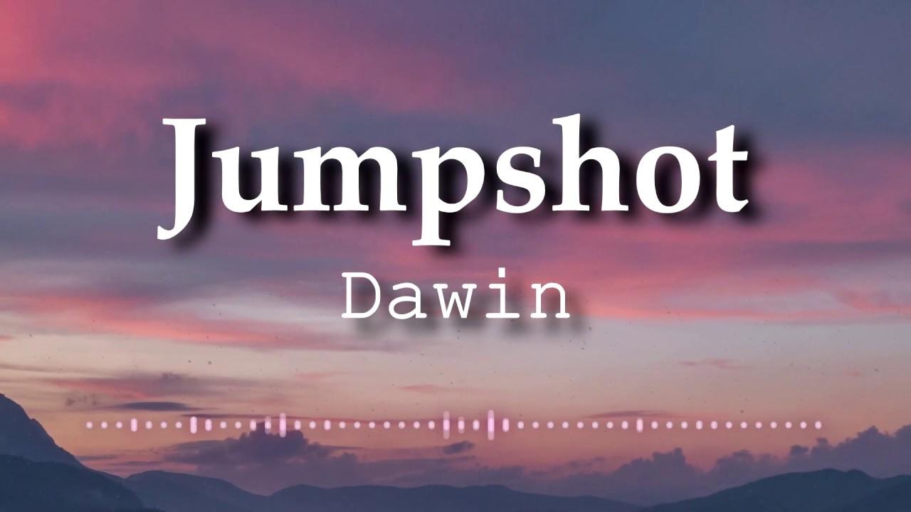 Download Dawin - Jumpshot (Lyrics Video)