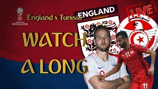 ENGLAND vs TUNISIA World Cup 2018 || Live Reaction & Commentary