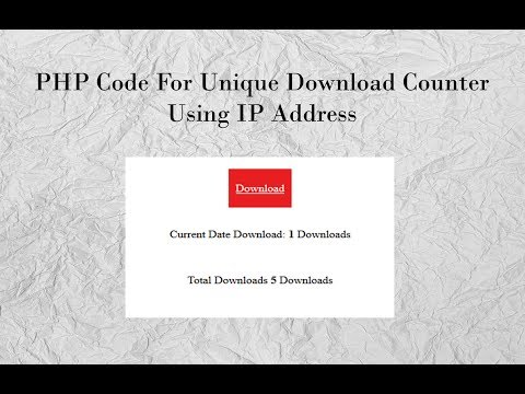 PHP Code For Unique Download Counter Using IP Address