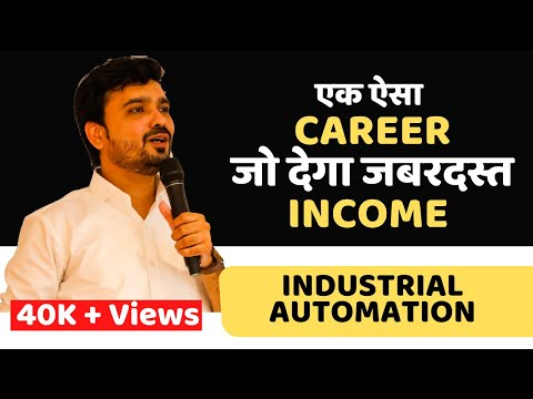Careers & Scope In Industrial Automation For Engineers By Avinash Bhaskar Chate
