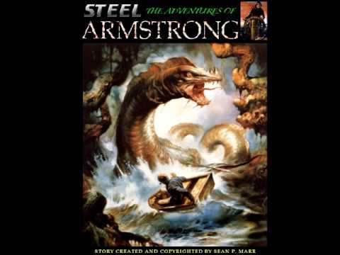 The Adventures of Steel Armstrong the Mariner