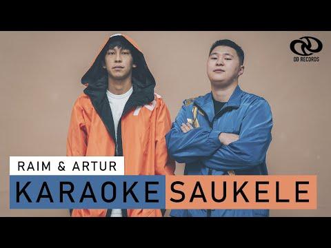 RaiM & Artur - Сәукеле [Karaoke] ОРИГИНАЛ МИНУС