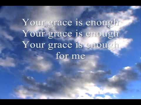 Your Grace Is Enough