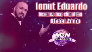 Ionut Eduardo - Desenez doar chipul tau (Oficial Audio)