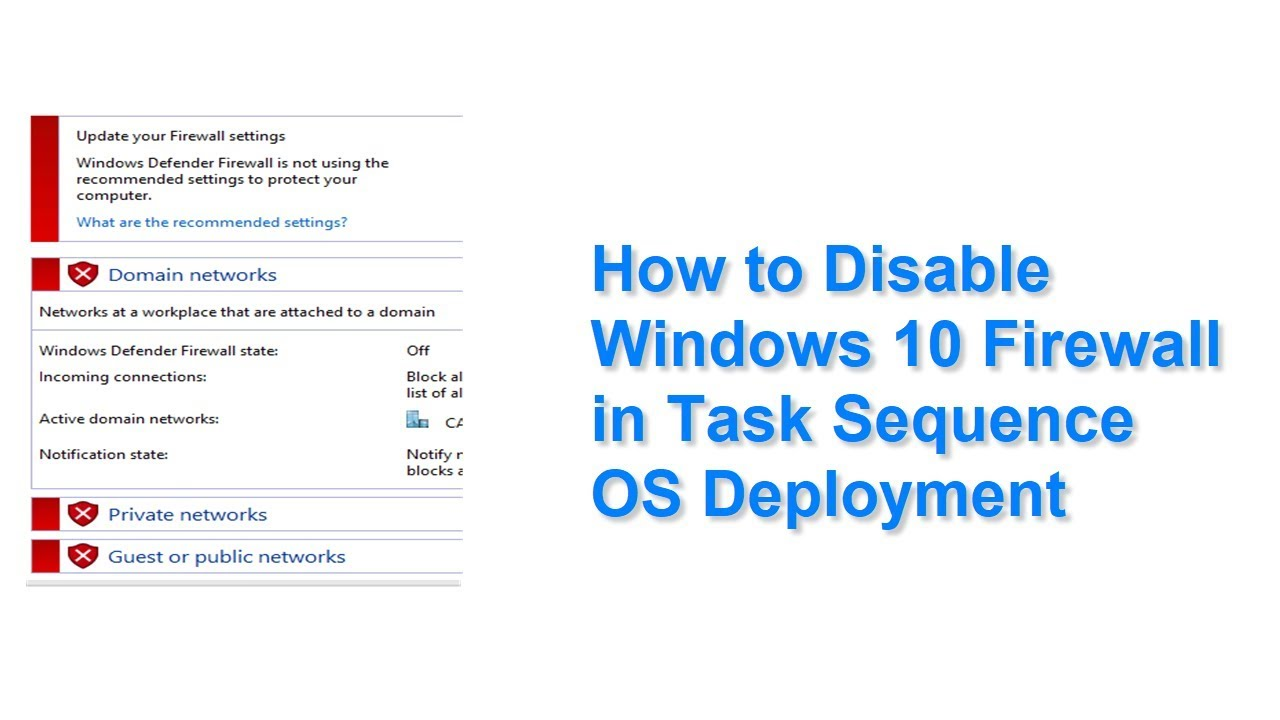 How to Disable Windows 10 Firewall in Task Sequence OS Deployment
