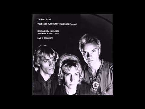 "THE POLICE - Truth Hits Everybody / Blues Jam (Kansas City 15-03-1979 ""One Block West"" USA) (audio)"
