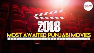 Most Awaited Punjabi Movies of 2018