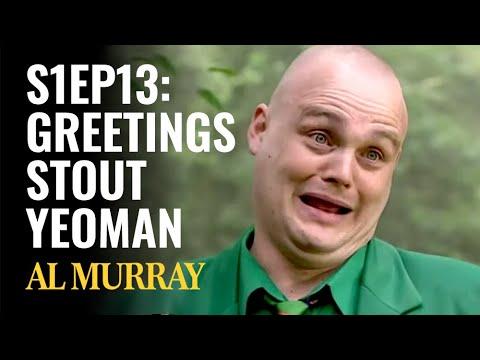 Download Al Murray's Time Gentlemen Please - Series 1, Episode 13 | Full Episode | Greetings Stout Yeoman