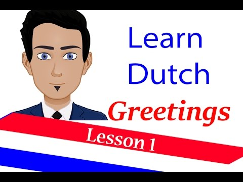 Learn Dutch ( lesson 1 ) Greetings in Dutch language