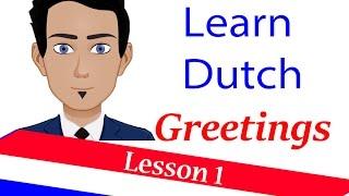 Learn Dutch ( lesson 1 ) Greetings in Dutch language