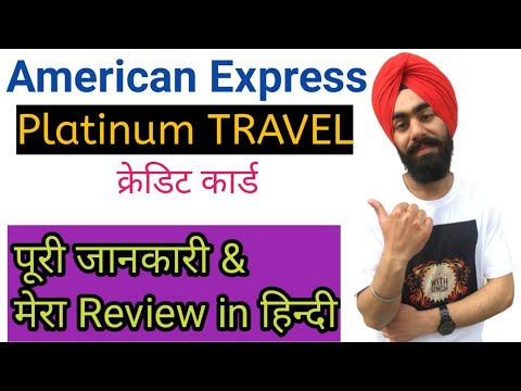 American Express Platinum Travel Credit Card Benefits, Eligibility, Fees And Charges In Hindi