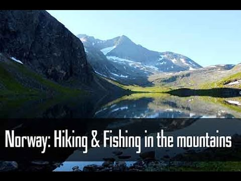 Norway: Hiking & Fishing in the Mountains