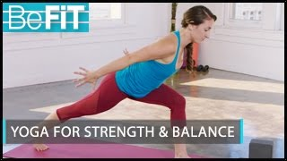 Yoga for Strength & Balance: BeFiT Trainer Open House- Laurel Erilane