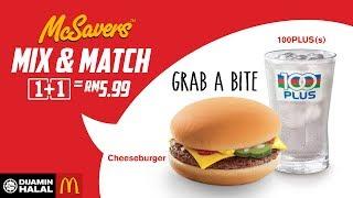 McSavers Mix & Match 1+1=RM5.99...
