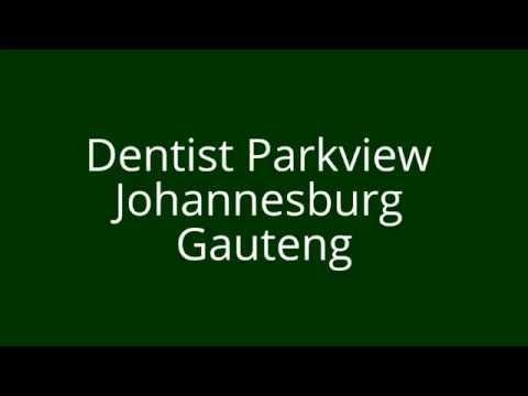 Dentist Parkview Johannesburg Gauteng