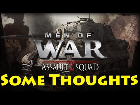 Some thoughts - Men Of War: Assault Squad 2 |