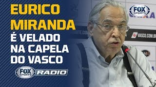 MORRE EURICO MIRANDA, EX-PRESIDENTE DO VASCO!