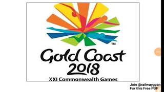 बहुत जरूरी GK commonwealth games 2018 full summary ssc upp rrb group d alp uppsc up police constable
