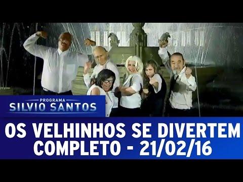 Os Velhinhos Se Divertem (21/02/16) - Completo