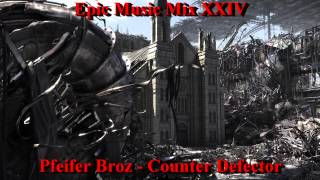 "Epic Music Mix XXIV - ""The Best Of"" Vol.2"