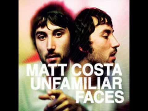 Matt Costa- Unfamiliar Faces (Full Album)