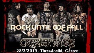 CRYSTAL TEARS - Rock Until We Fall (Live 28/02/2015, 8ball, Thessaloniki, Greece) HD