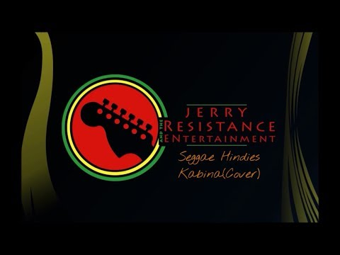 Jerry and The Resistance - Kabhi Na Kabhi (Seggae Hindies Cover)