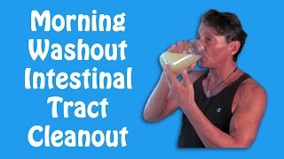 Morning Washout Intestinal Tract Cleanout Drink I Dr. Robert Cassar