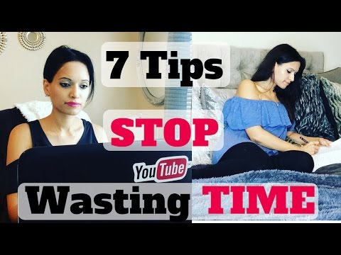 7 Tips to STOP Wasting TIME & Get More Done | HABITS of Productive People | Time Management Hacks