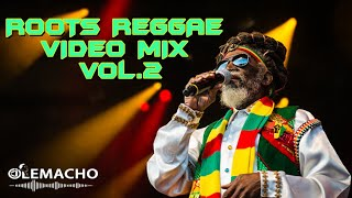 ROOTS REGGAE VIDEO MIX VOL.2  - DJ OLEMACHO (BEST REGGAE MIX VIDEO)