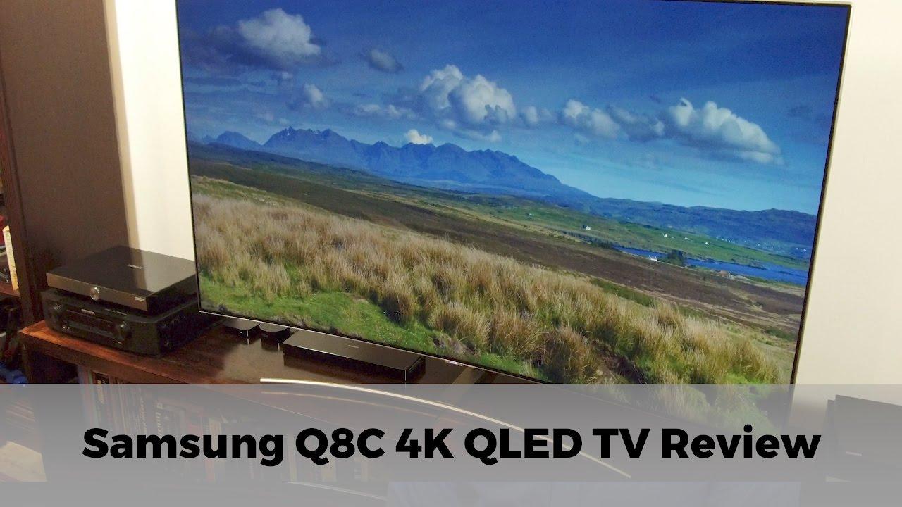 Samsung QE65Q8C Q8C Q8 UHD 4K HDR QLED TV Review | AVForums