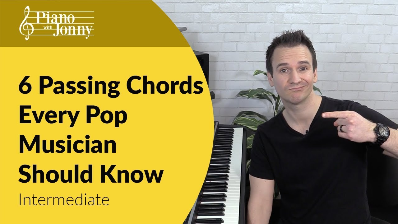 6 Passing Chords Every Pop Pianist Should Know! Quick Tip Piano Lesson by  Jonny May
