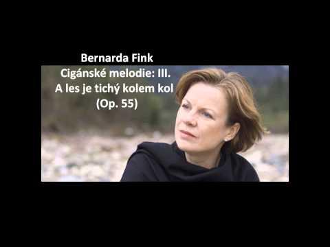 """Bernarda Fink: The complete """"Cigánské melodie Op. 55"""" (Dvořák)"""