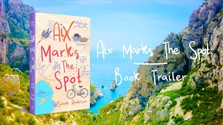 Aix Marks the Spot Trailer