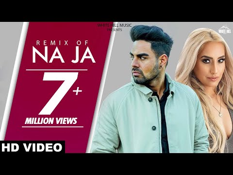NaJa (Remix) Pav Dharia | DJ Goddess | Latest Punjabi Songs 2017 | New Punjabi Song 2017